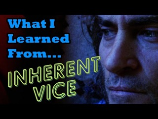 What I learned (about filmmaking) from watching Inherent Vice