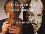 Itzhak Perlman and Isaac Stern play Bach Double Concerto (2)