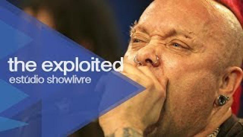 Was it me - The Exploited no Estúdio Showlivre 2013