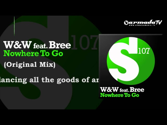WW feat. Bree - Nowhere To Go (Original Mix)