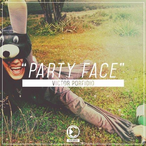 Victor Porfidio - Party Face (Original Mix)