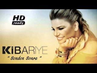 Kibariye - Senden Sonra 2014 ( HD )