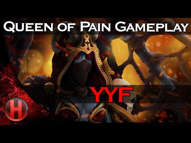 YYF Queen of Pain Gameplay Dota 2