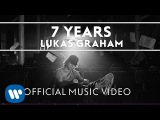 Lukas Graham - 7 Years OFFICIAL MUSIC VIDEO