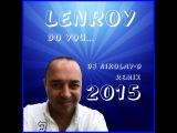 LENROY - Do You(DJ NIKOLAY-D Remix 2015)