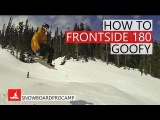 How to Frontside 180 - Snowboarding Tricks Goofy