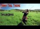 Fairy Tail Theme Violin Cover Taylor Davis
