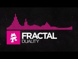 [Drumstep] - Fractal - Duality [Monstercat Release]