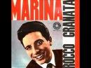 Rocco Granata - Marina (1959)