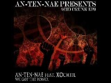 An-ten-nae - We Got The Power feat. XOchitl (Original Mix) 2012