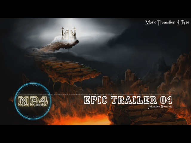 Epic Trailer 04 by Johannes Bornlöf - [Build Music]