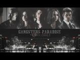 ● the originals | gangster's paradise