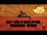 Tha Trickaz - Cut Like A Guillotine (Sawgood Remix) Otodayo Records