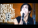 At The Ruins - Digital Renegade (I see stars cover) SUMERIAN'S GOT TALENT