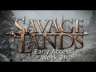 Savage Lands: Early Access: Week 2! LIVE DEV Q&A