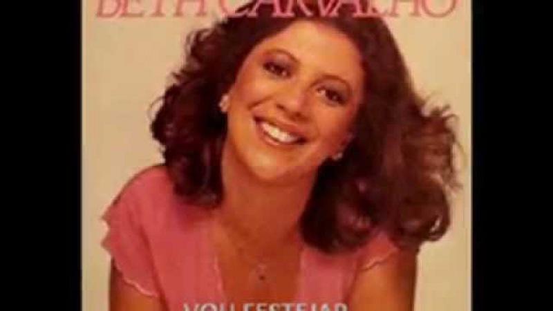 Beth Carvalho - vou festejar