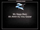 Mc Nego Bam - Ah Ahhh Eu Vou Gozar [BAMBAM DJ]