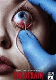Штамм / The Strain (Сериал 2014-2015)