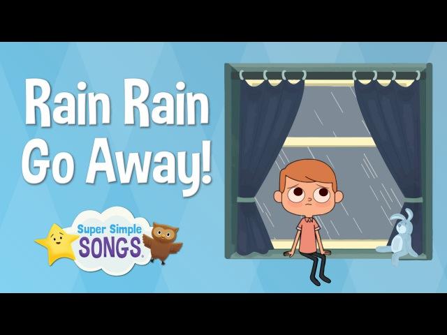 Rain Rain Go Away | Super Simple Songs | Sesame Street Nursery Rhyme Week