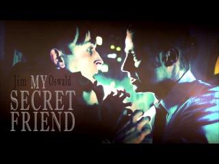 JimOswald • My Secret Friend [GOTHAM]