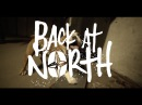 Back At North - Don't Bother, I'm Still Struggling (OFFICIAL MUSIC VIDEO)