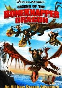 Cómo entrenar a tu dragón: La leyenda del Robahuesos