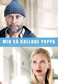 My So-Called Father (Min så kallade pappa) ()