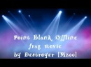 Point Blank Offline frag movie by TA Frems* M200 HD