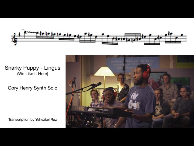 Cory Henry solo transcription (Snarky Puppy - Lingus)