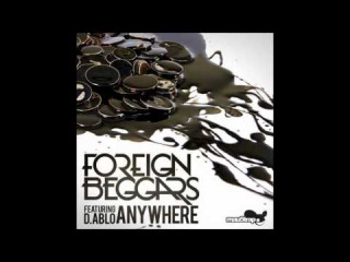 Foreign Beggars feat. D.Ablo - Anywhere (Original Mix)
