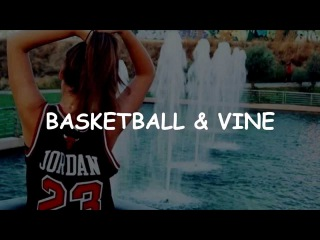 Top 50-53 basketball vines (by bask_vines)