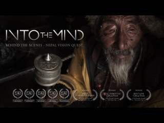 Nepal Vision Quest (INTO THE MIND behind the scenes)