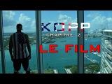 KOPP- CHAPITRE 2 (La Deuxième partie du film inspiré de la vie de Booba en entier)