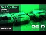 Gal Abutbul - Serenity (Original Mix) OUT NOW