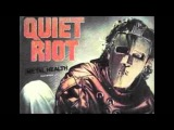 Quiet Riot - Come On Feel The Noize