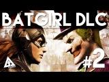 Batman Arkham Knight Batgirl DLC Ending (Gameplay Part 2)