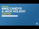 Mike Candys &amp Jack Holiday jupiter