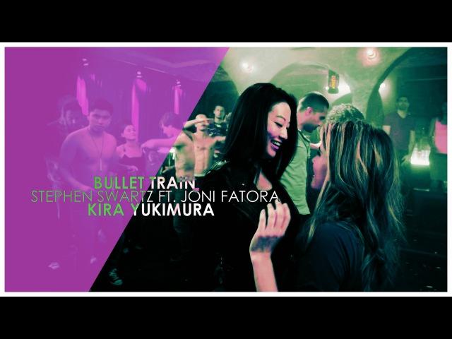 ►Kira Yukimura | Bullet Train