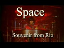 Space Didier Marouani Souvenir From Rio