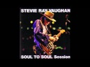Stevie Ray Vaughan Power Station Soul To Soul Sessions outtakes 1 92 BOOTLEG