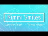 Kimmi Smiles Amplify Intro