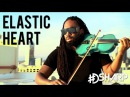 Elastic Heart - Sia (DSharp Violin Cover)