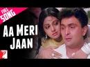 Aa Meri Jaan - Full Song | Chandni | Rishi Kapoor | Sridevi | Lata Mangeshkar
