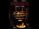 all Movie Horror pumpkinhead ashes to ashes  Pumpkinhead прах к праху