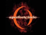 A Perfect Circle - Counting Bodies Like Sheep to the Rhythm of the War Drums