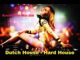 Konstantin-Mix-309-Dutch House - Hard House 01- 01- 2015