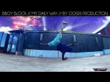 Ocker Production 2015 Official Trailer Bboy Block  Powermove  Gopro Hero 3  Hd 1080p