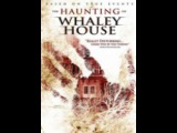 all Movie Horror haunting of whaley house / Призраки Уэйли дома