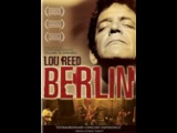 all Movie Musical lou reed s berlin Лу Рид с Берлин