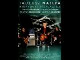 all Movie Musical tadeusz nalepa sixty te urodziny  Тадеуш Nalepa шестьдесят те urodziny
